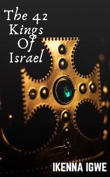 The 42 Kings of Israel