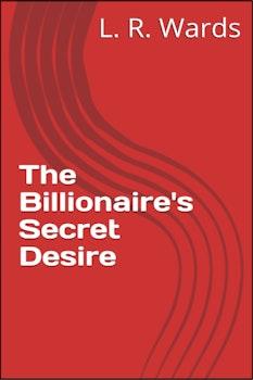 The Billionaire's Secret Desire