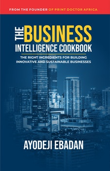 The Business Intelligence Cookbook