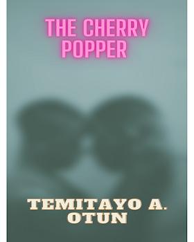 The Cherry Popper
