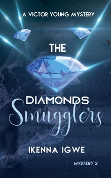 The Diamonds Smugglers (A Mystery Novel for 8-13 year olds)