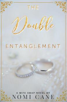 The Double Entanglement: A Wife Swap Novel