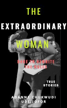 The Extraordinary Woman