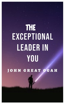 The Exceptional Leader in You