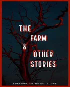 The Farm and Other Stories