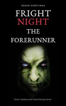Fright Night: The Forerunner