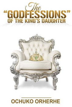 The Godfessions of The King's Daughter
