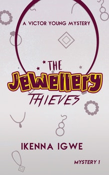 The Jewellery Thieves (A Mystery Novel for 8-13 year olds)