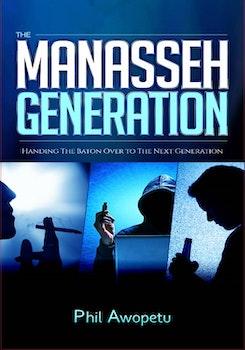 The Manasseh Generation
