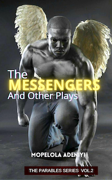 The Messengers and Other Plays
