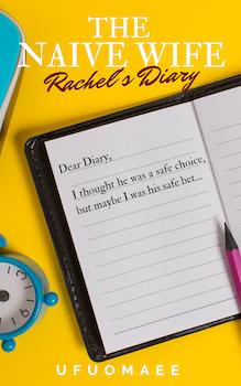 The Naive Wife - Rachel's Diary