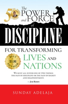 The power and force of discipline for transforming lives and nation