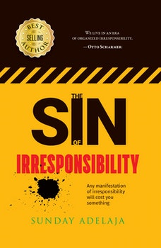 The Sin of Irresponsibility