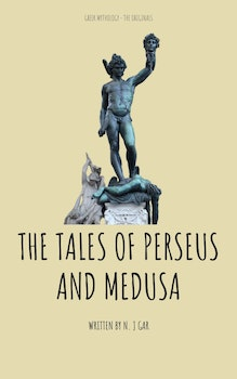 The Tales of Perseus and Medusa