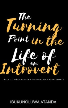 The Turning Point in the Life of an Introvert