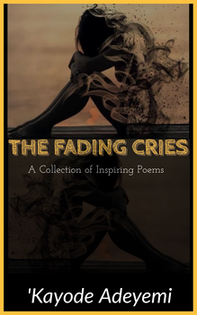 The Fading Cries