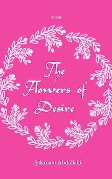 The Flowers of Desire