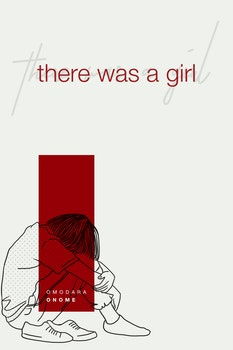 There was a Girl