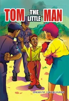 Tom the Little Man