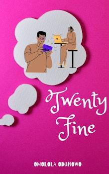 Twenty Fine