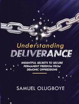 Understanding Deliverance