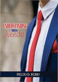 Understanding His Needs