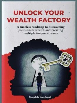 Unlock Your Wealth Factory
