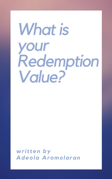 What is Your Redemption Value?