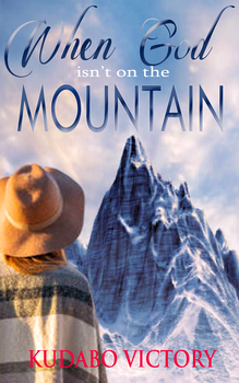 When God is not on the Mountain