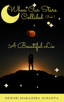 When Our Stars Collided: A Beautiful Lie