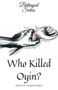 Who Killed Oyin?