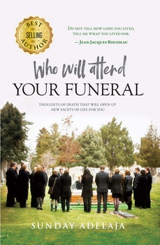 Who Will Attend Your Funeral