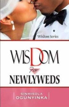 Wisdom for Newly Weds