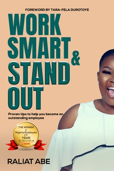 Work Smart & Stand Out
