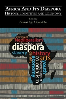 Africa and Its Diaspora: History, Identities and Economy