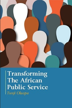 Transforming The African Public Service