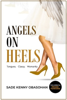 Angels On Heels: Tongues. Classy. Womanity.