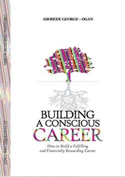Building A Conscious Career