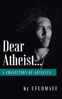 Dear Atheist