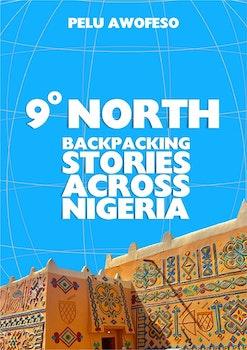Backpacking Stories Across Nigeria
