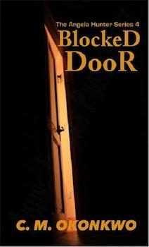 Blocked Door (Angela Hunter #4)