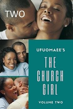 The Church Girl Vol. 2