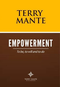 Empowerment to be, to will and to do