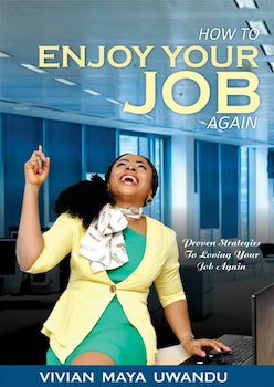 How to Enjoy Your Job Again