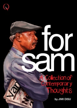 For Sam (A Collection of Contemporary Thoughts)