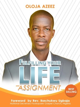 Fulfilling Your Life Assignment