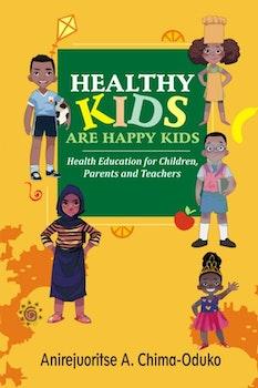 Healthy Kids are Happy Kids
