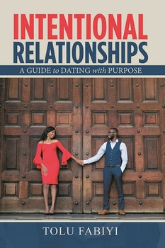 Intentional Relationships: A Guide To Dating With Purpose