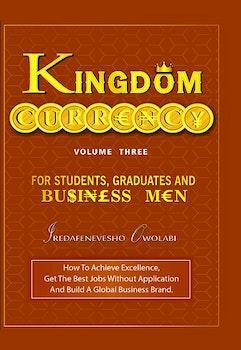 Kingdom Currency (Volume 3)