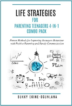 Life Strategies For Parenting Teenagers 4-1 Combo Pack